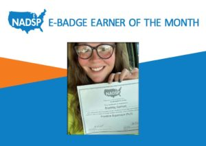 NADSP E-Badge Earner of the Month: Brookley Garman