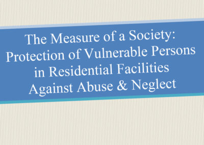 Protection of Vulnerable Persons Against Abuse & Neglect