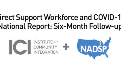 Direct Support Workforce and COVID-19 National Report: Six-month Follow-up